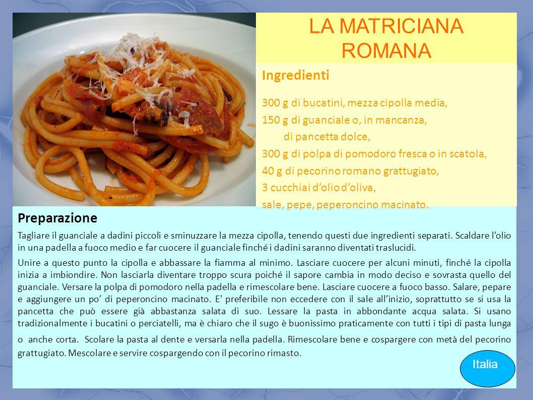LA MATRICIANA ROMANA Ingredienti Preparazione Italia