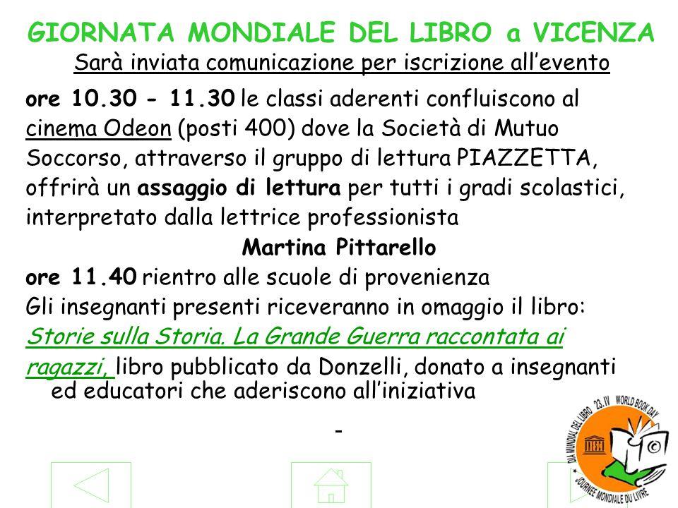 GIORNATA MONDIALE DEL LIBRO a VICENZA Sarà inviata comunicazione per iscrizione all'evento