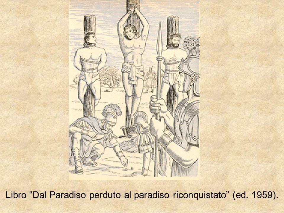 Libro Dal Paradiso perduto al paradiso riconquistato (ed. 1959).