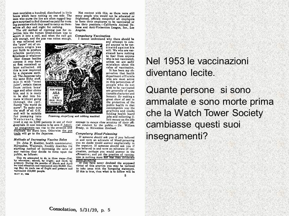 Nel 1953 le vaccinazioni diventano lecite.