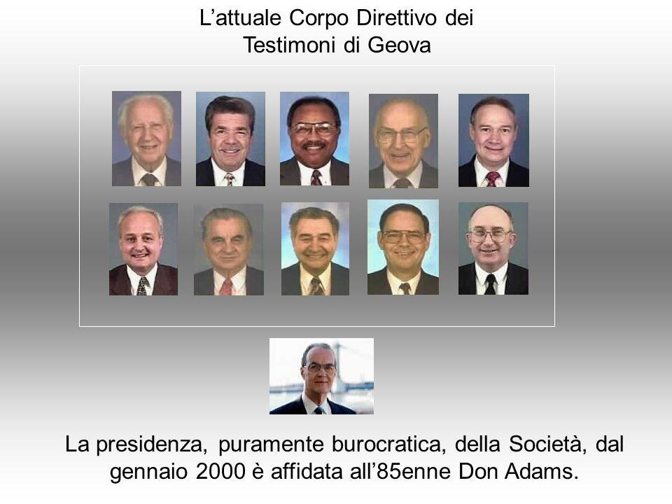 L'attuale Corpo Direttivo dei Testimoni di Geova