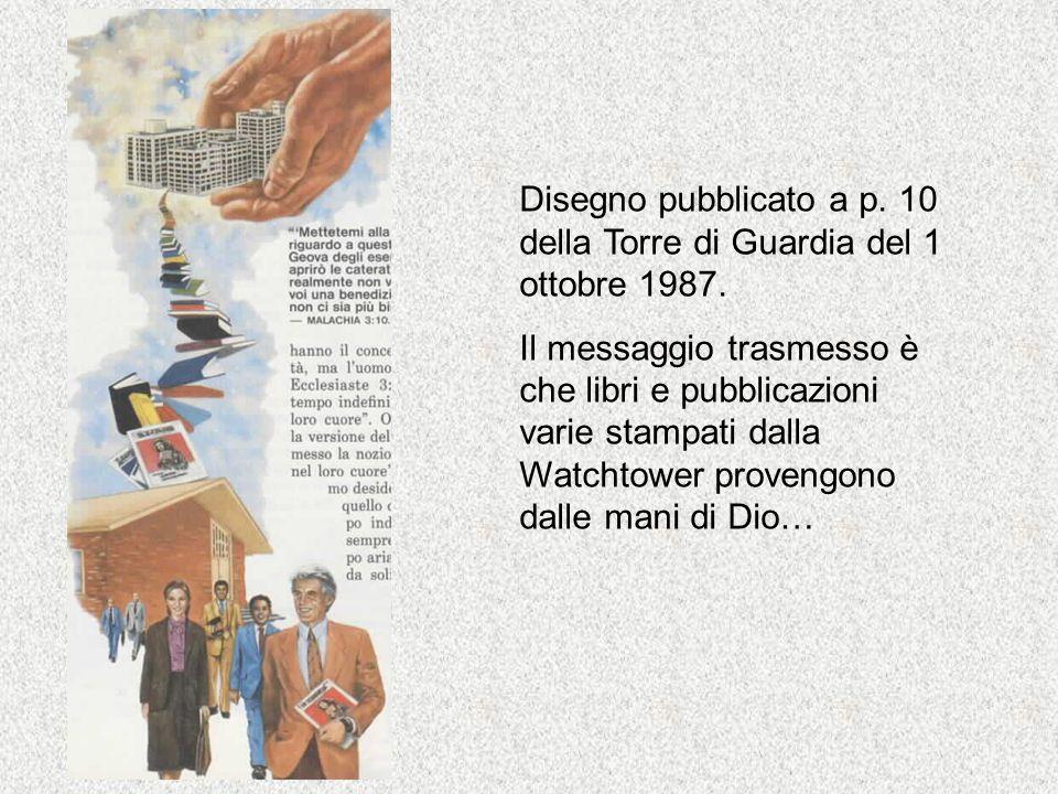 Disegno pubblicato a p. 10 della Torre di Guardia del 1 ottobre 1987.