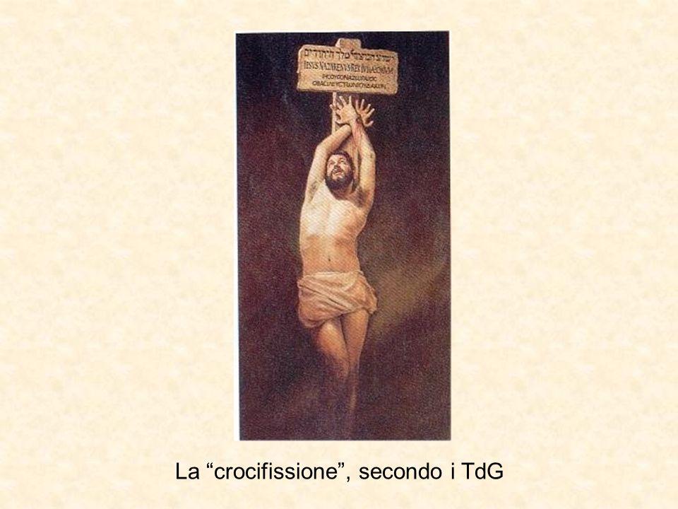 La crocifissione , secondo i TdG