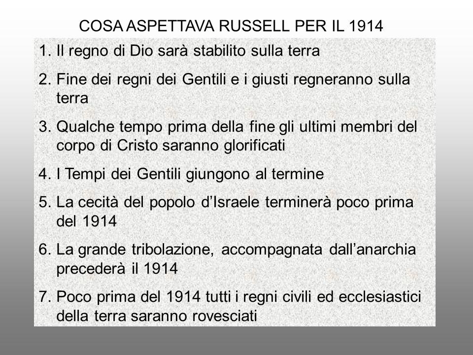 COSA ASPETTAVA RUSSELL PER IL 1914