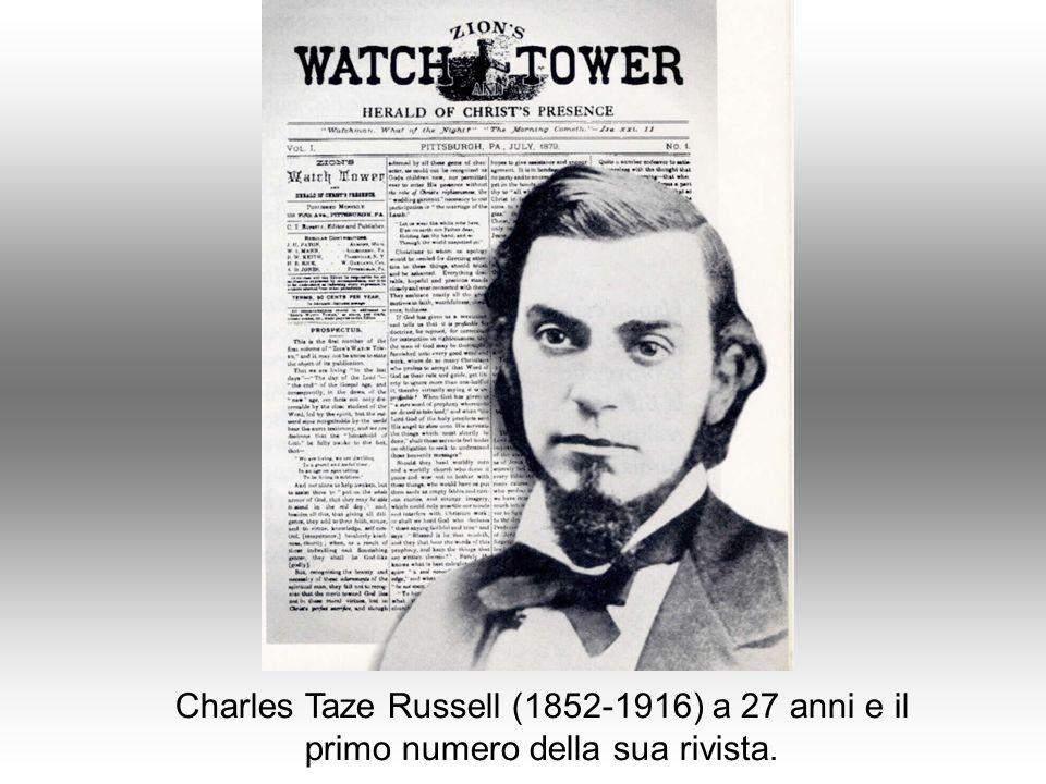 Charles Taze Russell (1852-1916) a 27 anni e il primo numero della sua rivista.