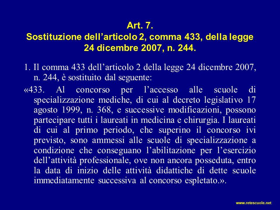 Art. 7. Sostituzione dell'articolo 2, comma 433, della legge 24 dicembre 2007, n. 244.