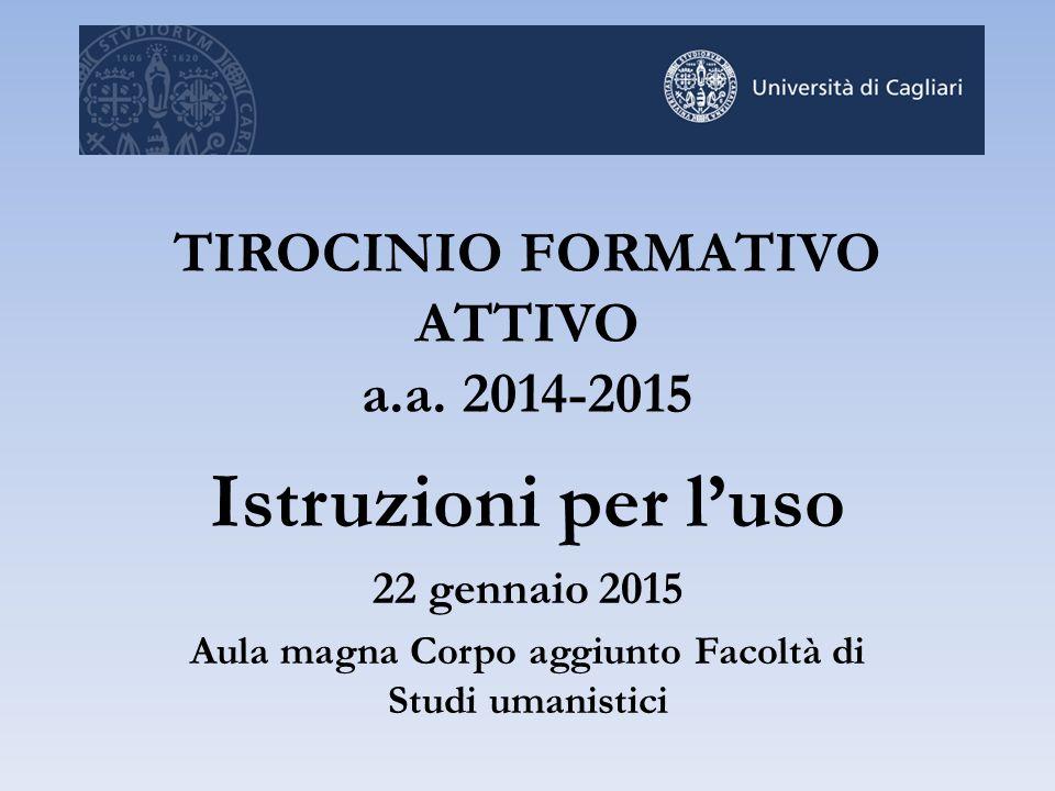 TIROCINIO FORMATIVO ATTIVO a.a. 2014-2015