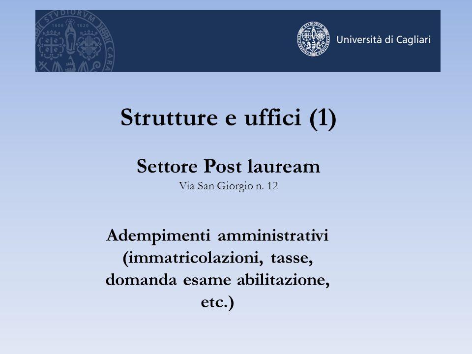 Strutture e uffici (1) Settore Post lauream