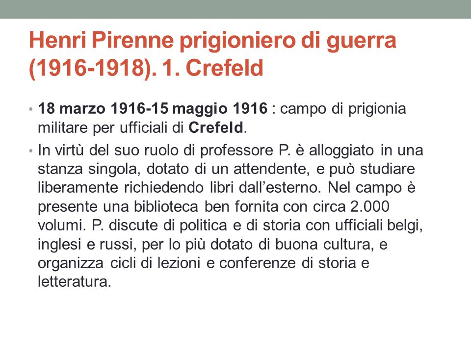 Henri Pirenne prigioniero di guerra (1916-1918). 1. Crefeld
