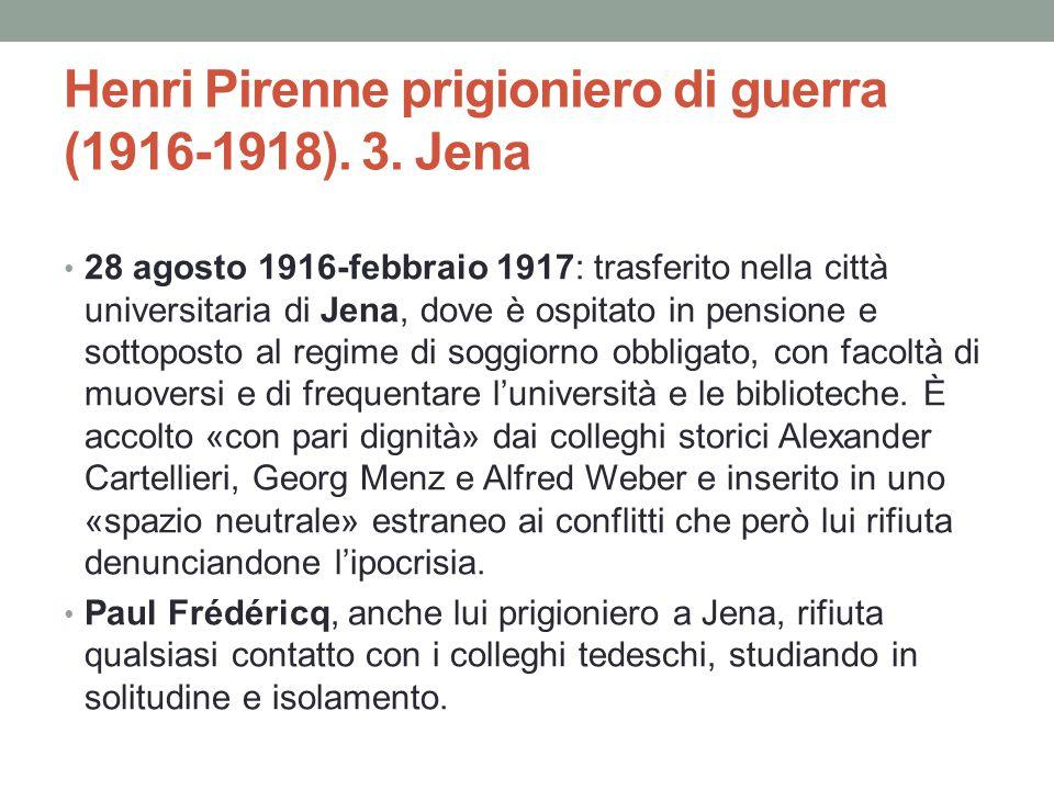 Henri Pirenne prigioniero di guerra (1916-1918). 3. Jena