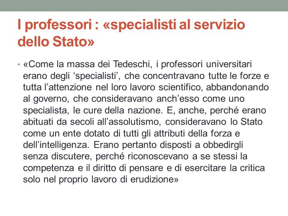 I professori : «specialisti al servizio dello Stato»