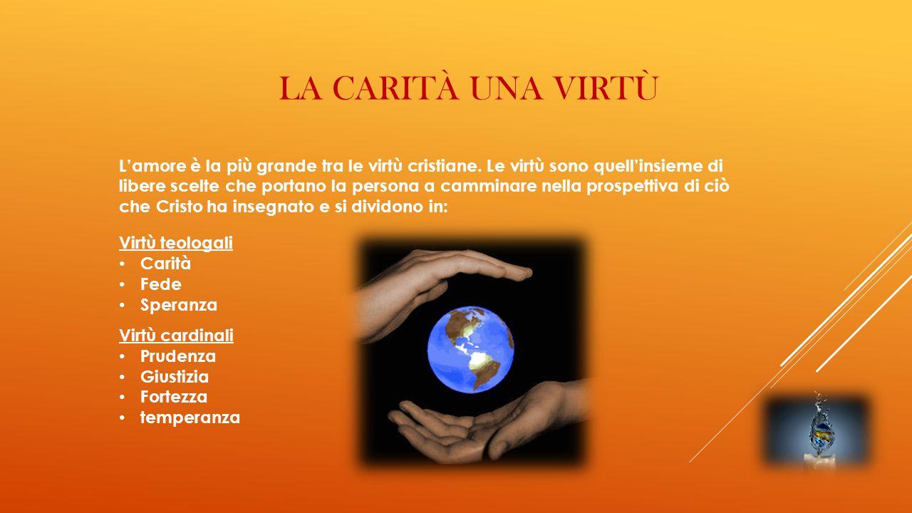 La carità una virtù