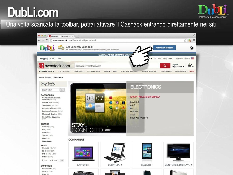 Una volta scaricata la toolbar, potrai attivare il Cashack entrando direttamente nei siti