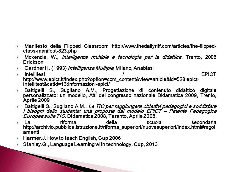 Manifesto della Flipped Classroom http://www. thedailyriff