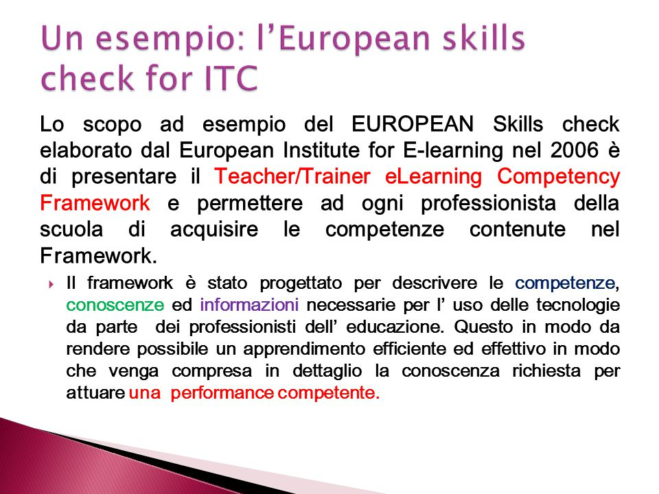 Un esempio: l'European skills check for ITC