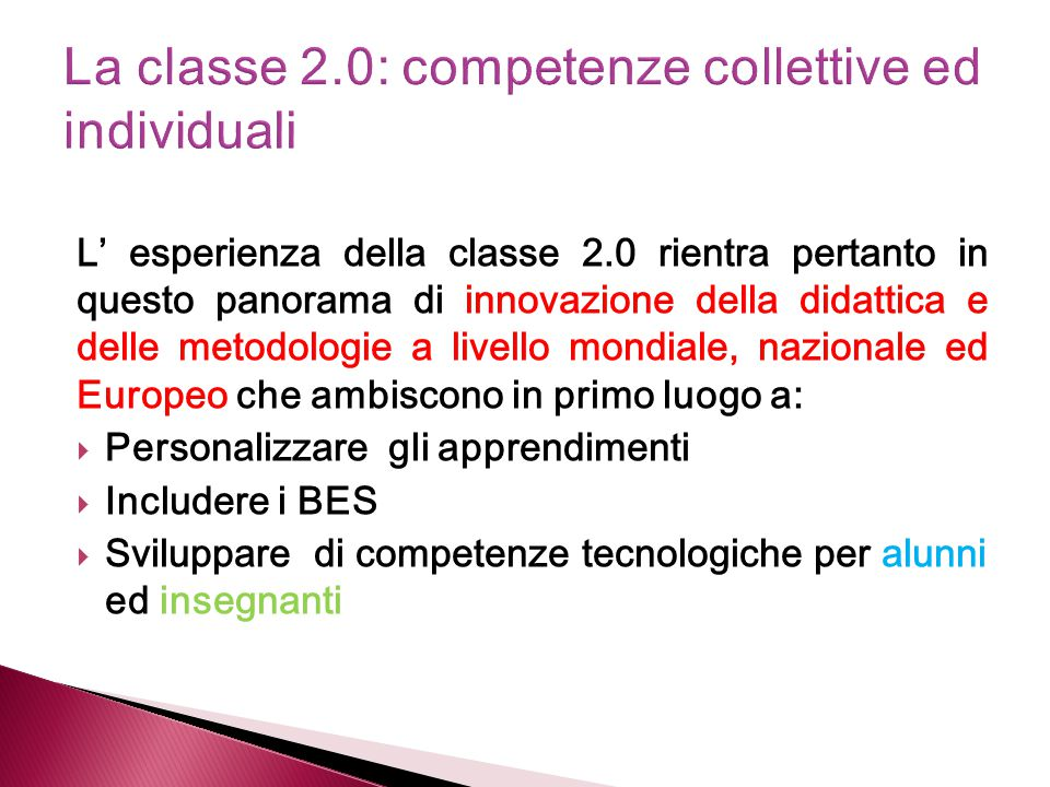 La classe 2.0: competenze collettive ed individuali