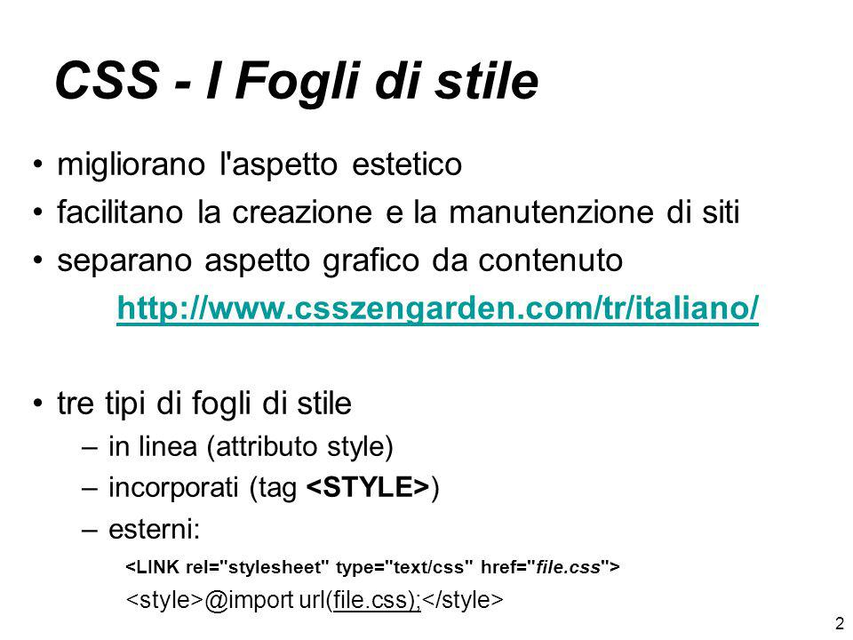 CSS - I Fogli di stile migliorano l aspetto estetico