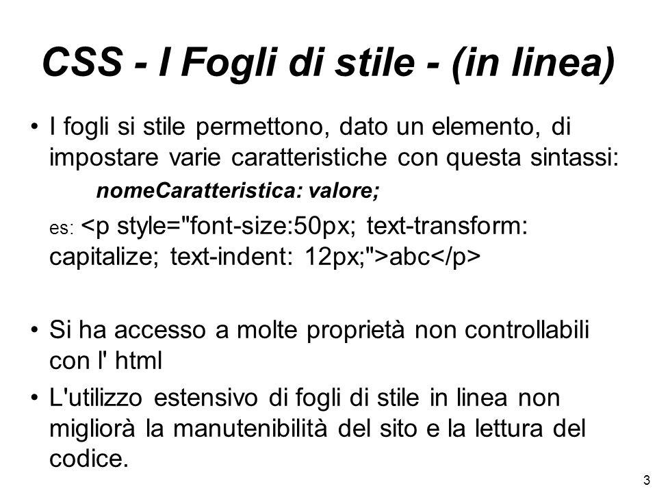 CSS - I Fogli di stile - (in linea)