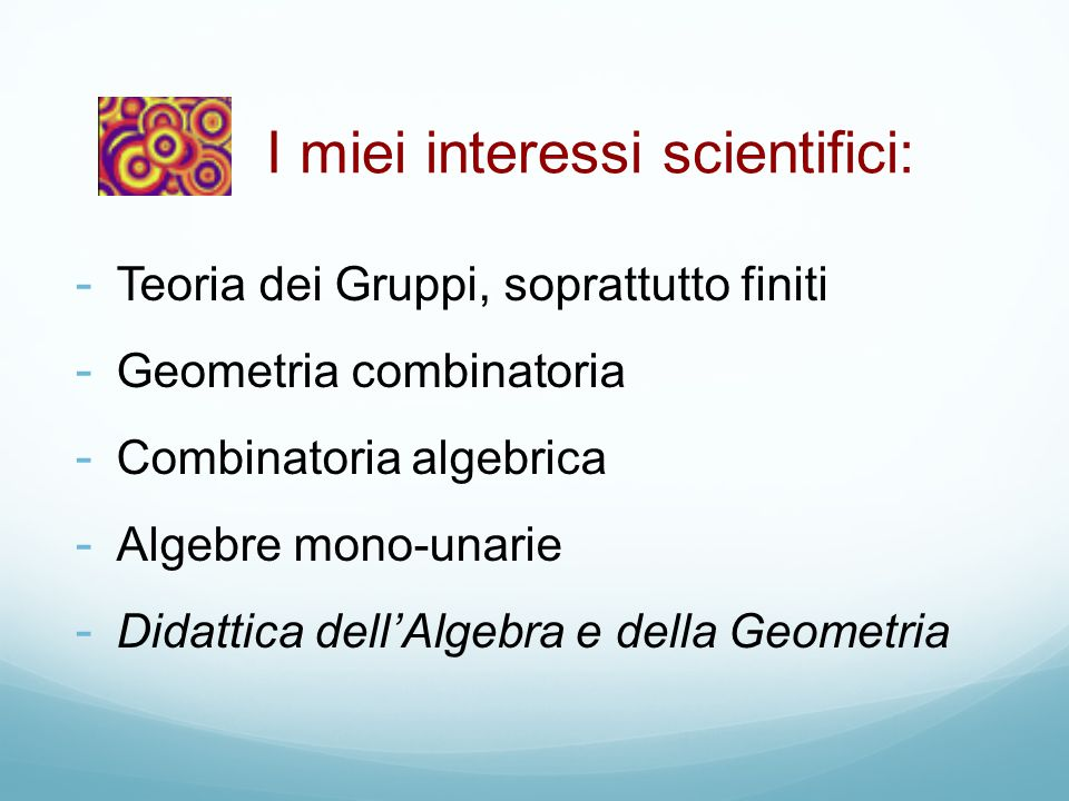 I miei interessi scientifici: