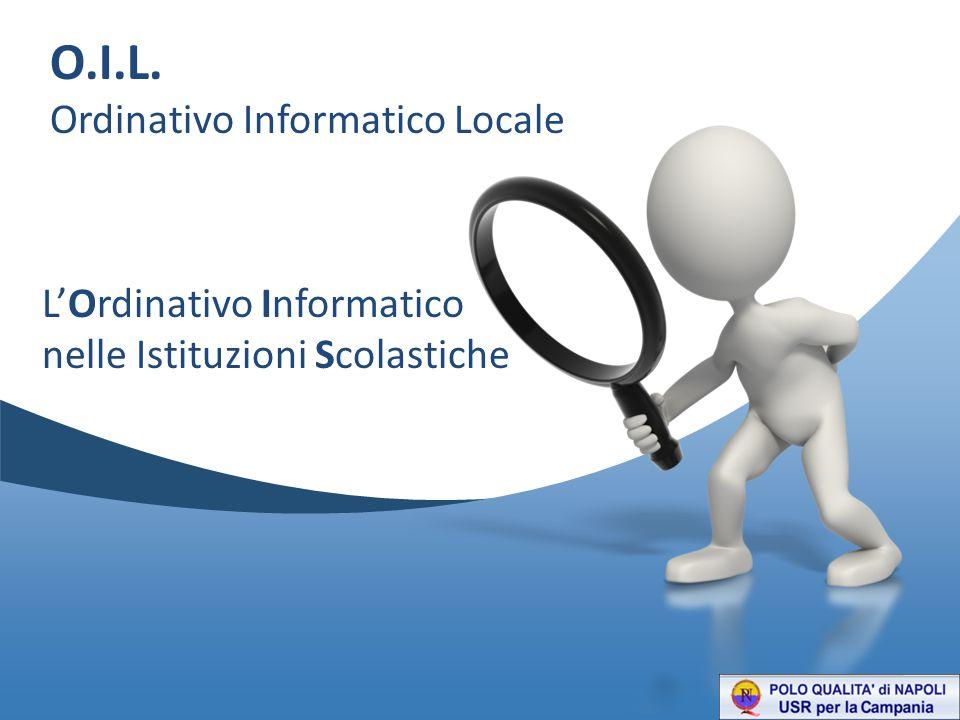 O.I.L. Ordinativo Informatico Locale L'Ordinativo Informatico
