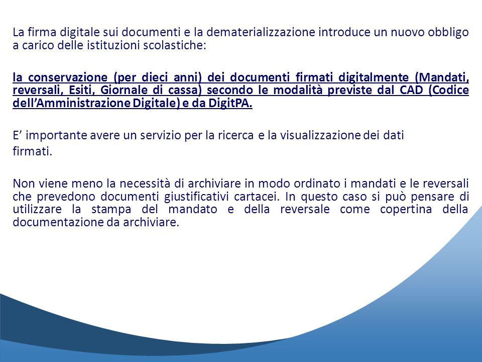 La firma digitale sui documenti e la dematerializzazione introduce un nuovo obbligo a carico delle istituzioni scolastiche: