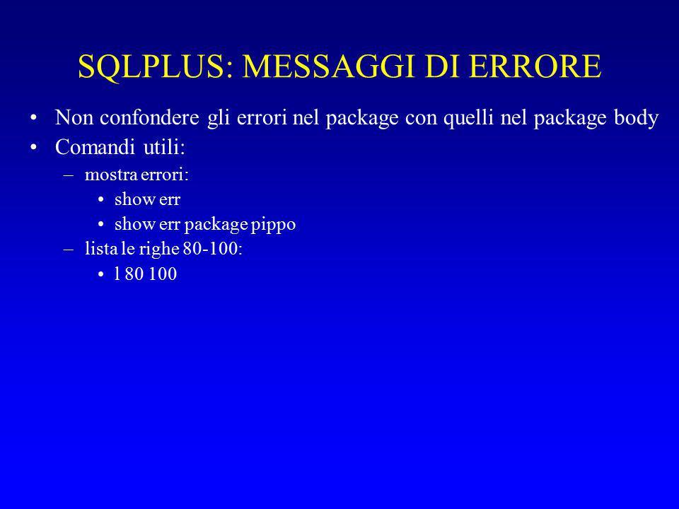 SQLPLUS: MESSAGGI DI ERRORE
