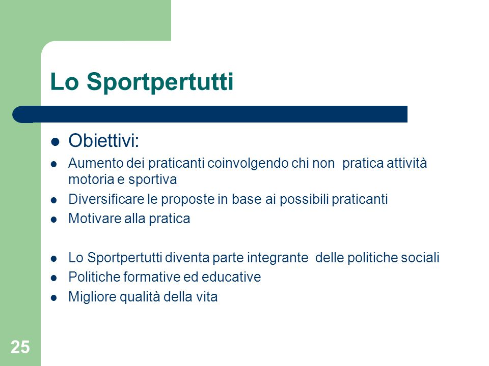 Lo Sportpertutti Obiettivi:
