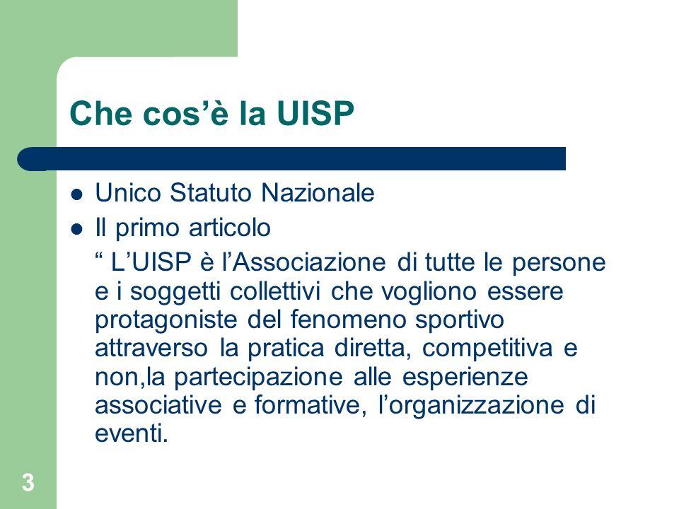 Che cos'è la UISP Unico Statuto Nazionale Il primo articolo