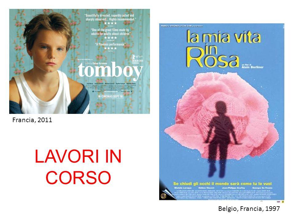 Francia, 2011 LAVORI IN CORSO Belgio, Francia, 1997