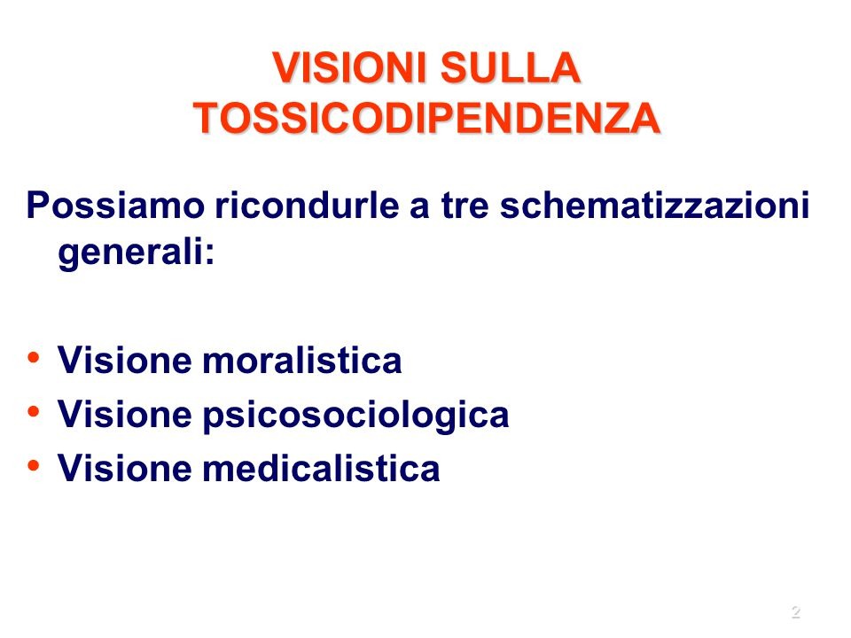 VISIONI SULLA TOSSICODIPENDENZA