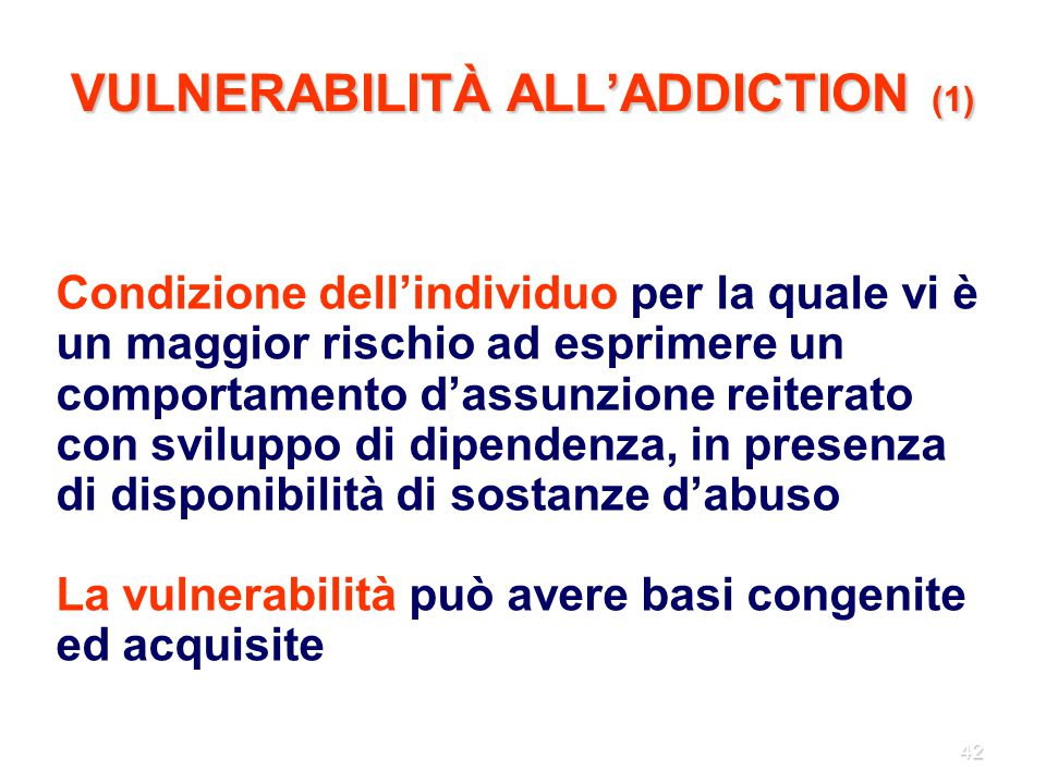 VULNERABILITÀ ALL'ADDICTION (1)