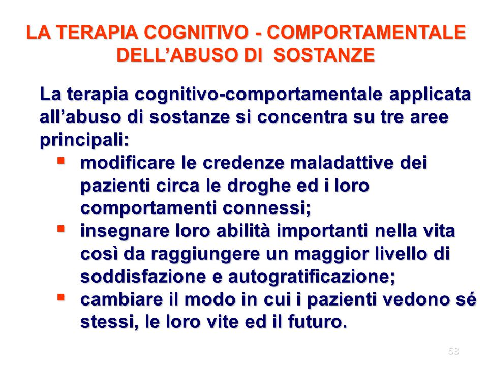 LA TERAPIA COGNITIVO - COMPORTAMENTALE DELL'ABUSO DI SOSTANZE