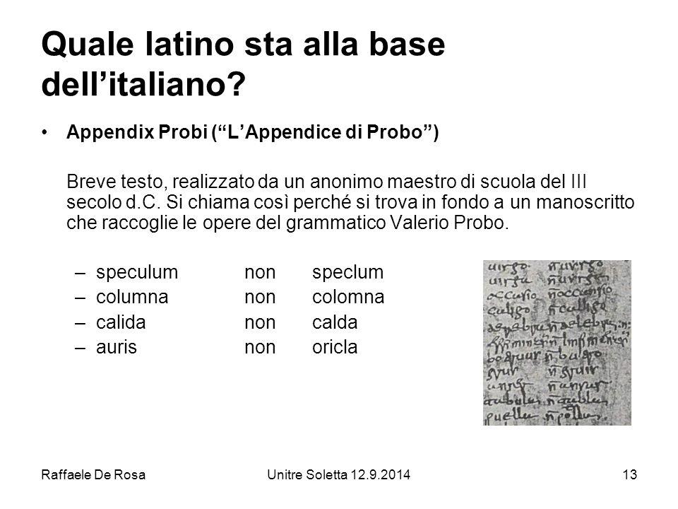 Quale latino sta alla base dell'italiano