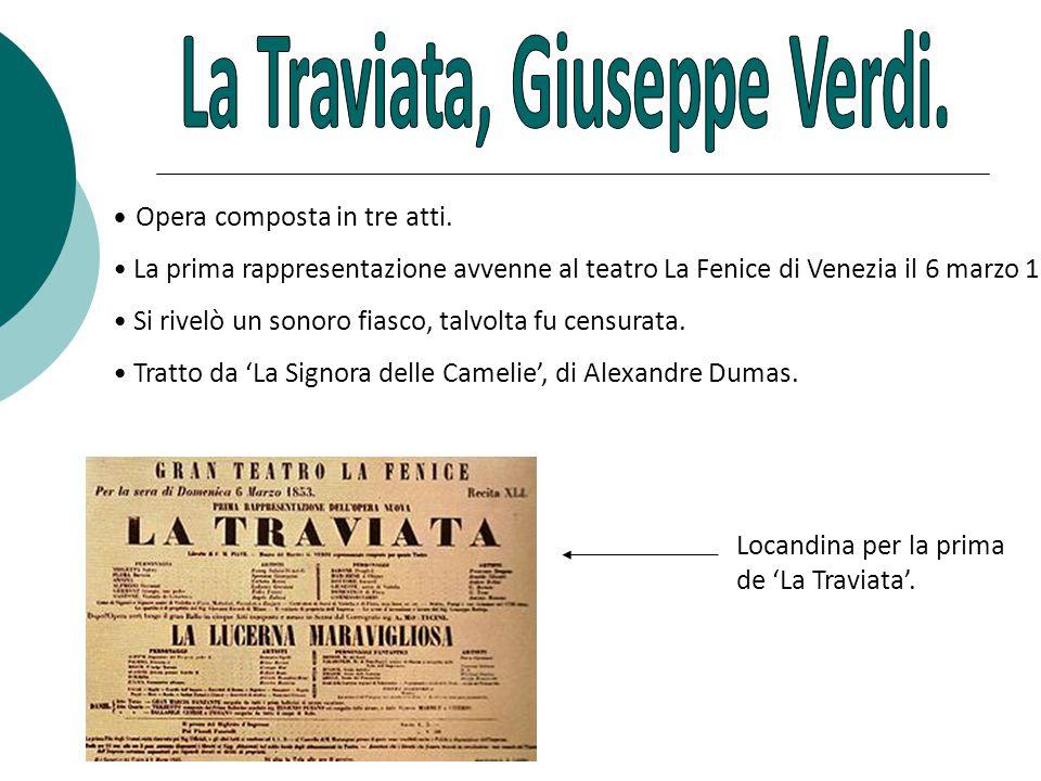 La Traviata, Giuseppe Verdi.