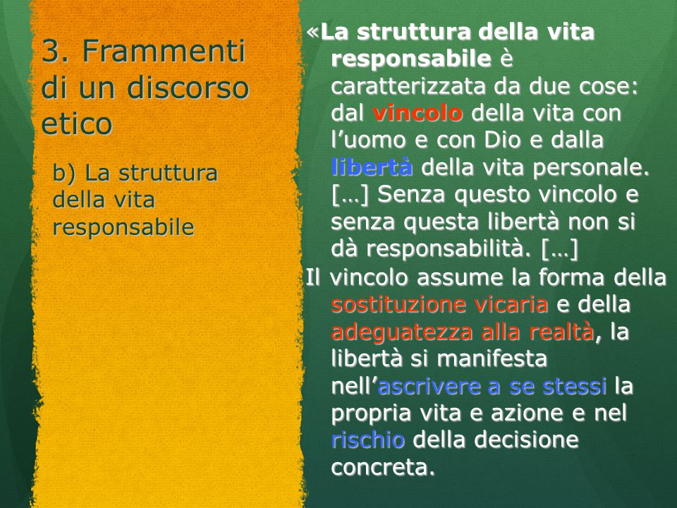 3. Frammenti di un discorso etico