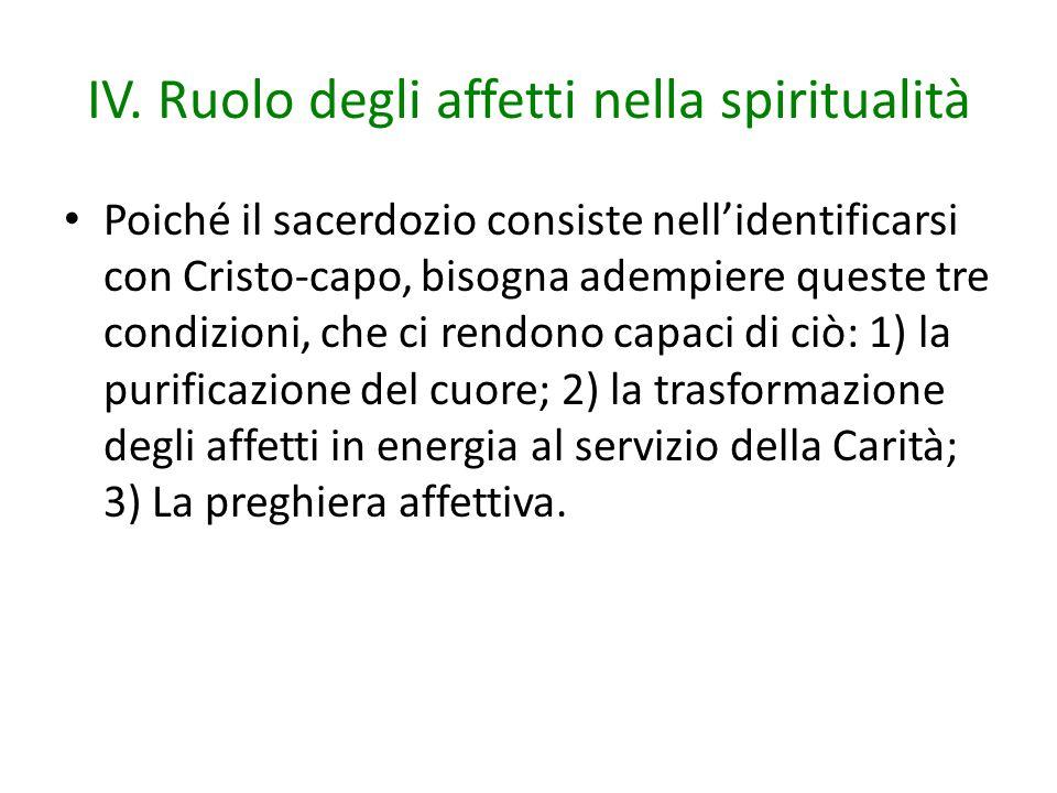 IV. Ruolo degli affetti nella spiritualità