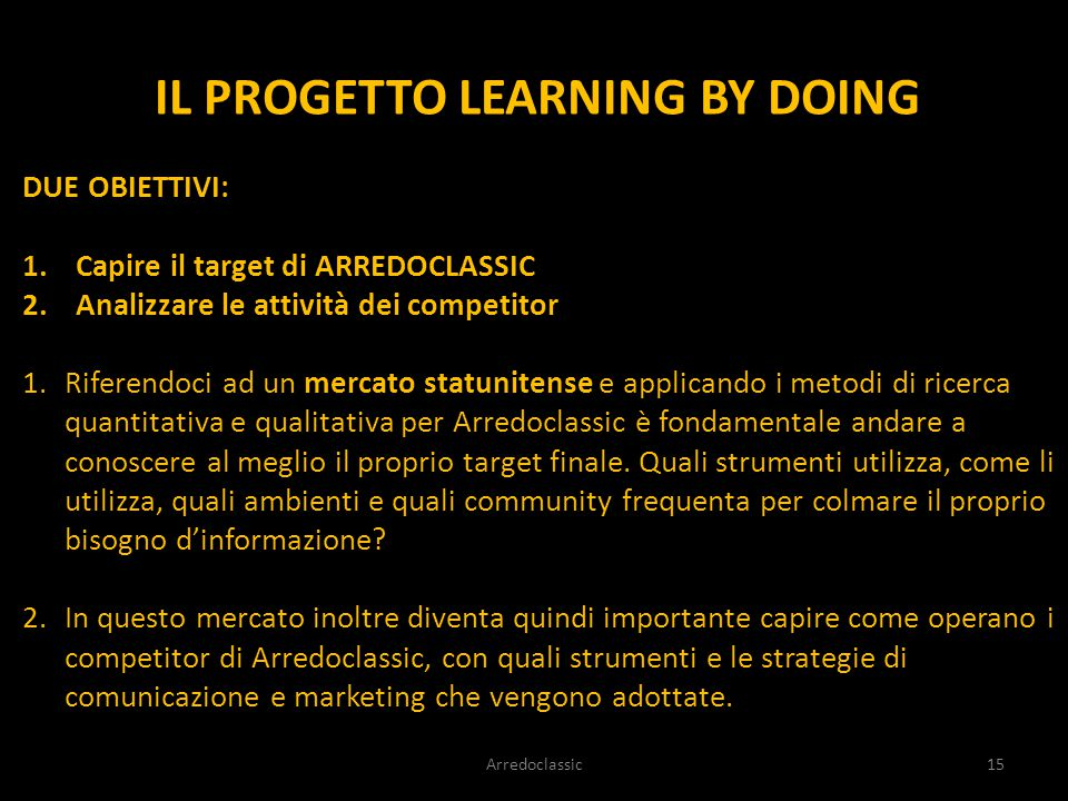 IL PROGETTO LEARNING BY DOING