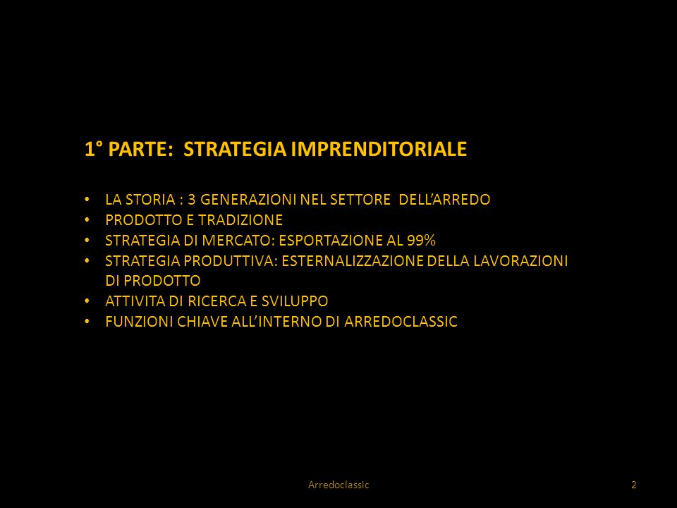1° PARTE: STRATEGIA IMPRENDITORIALE