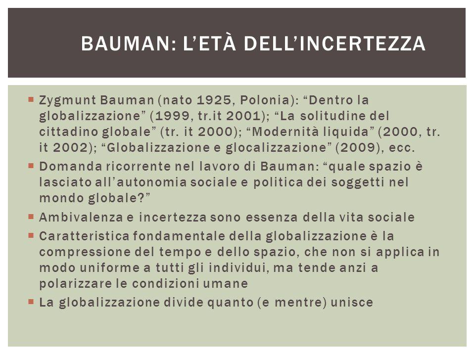 Bauman: l'età dell'incertezza