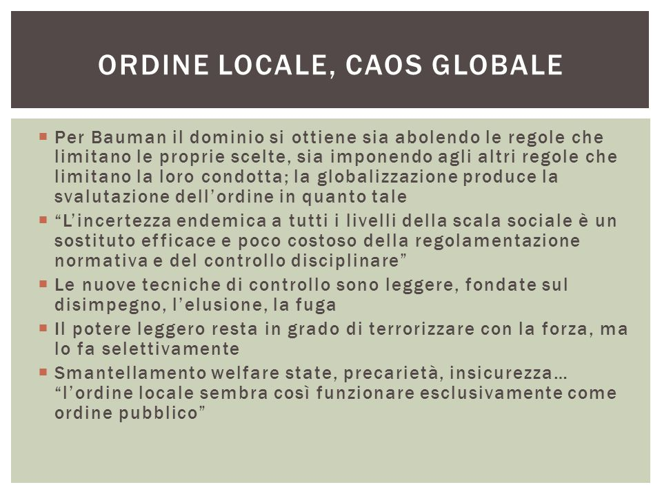 Ordine locale, caos globale
