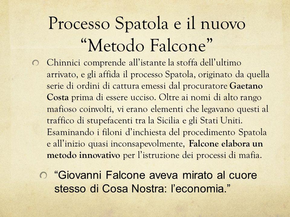 Processo Spatola e il nuovo Metodo Falcone