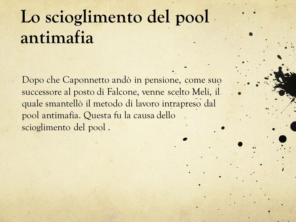 Lo scioglimento del pool antimafia