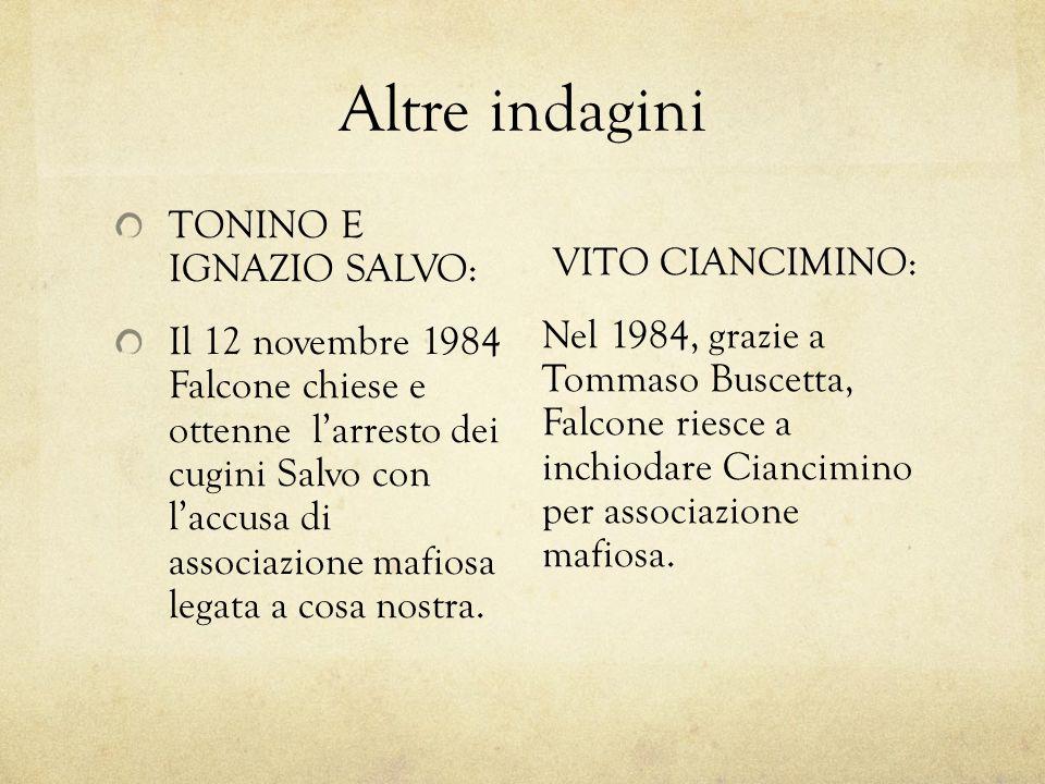 Altre indagini TONINO E IGNAZIO SALVO: