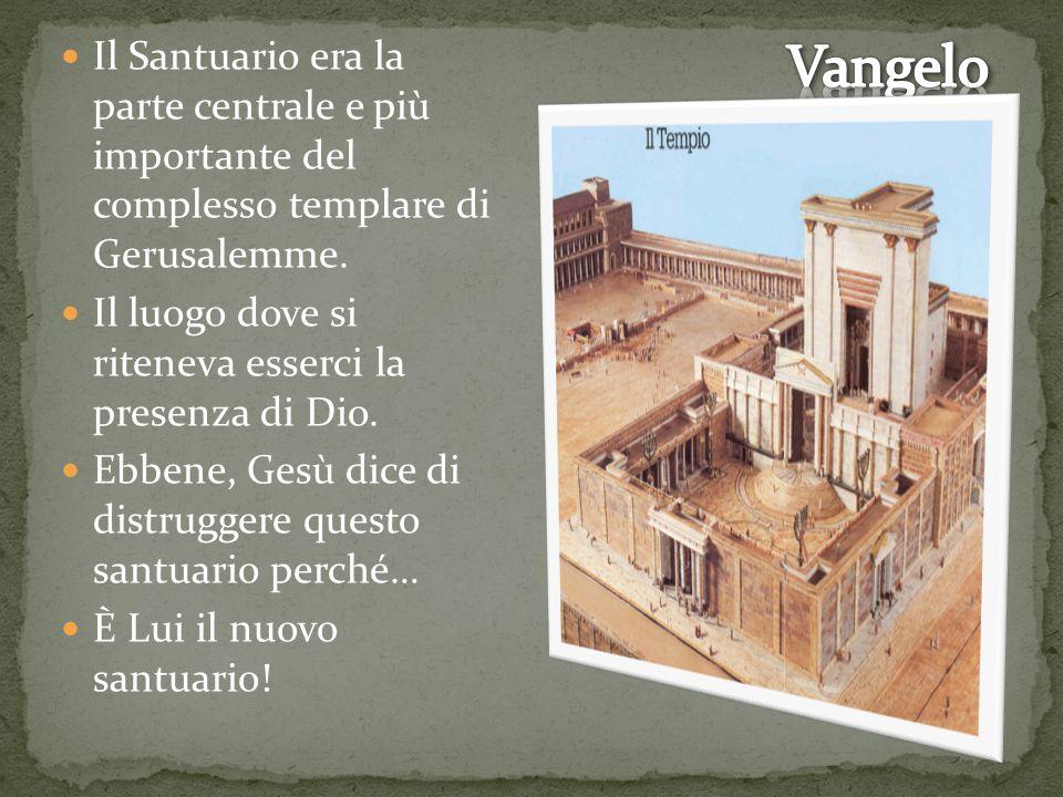 Il Santuario era la parte centrale e più importante del complesso templare di Gerusalemme.
