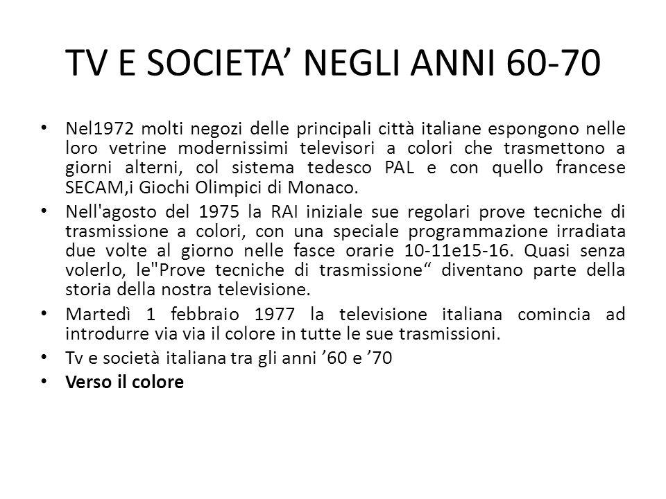 TV E SOCIETA' NEGLI ANNI 60-70
