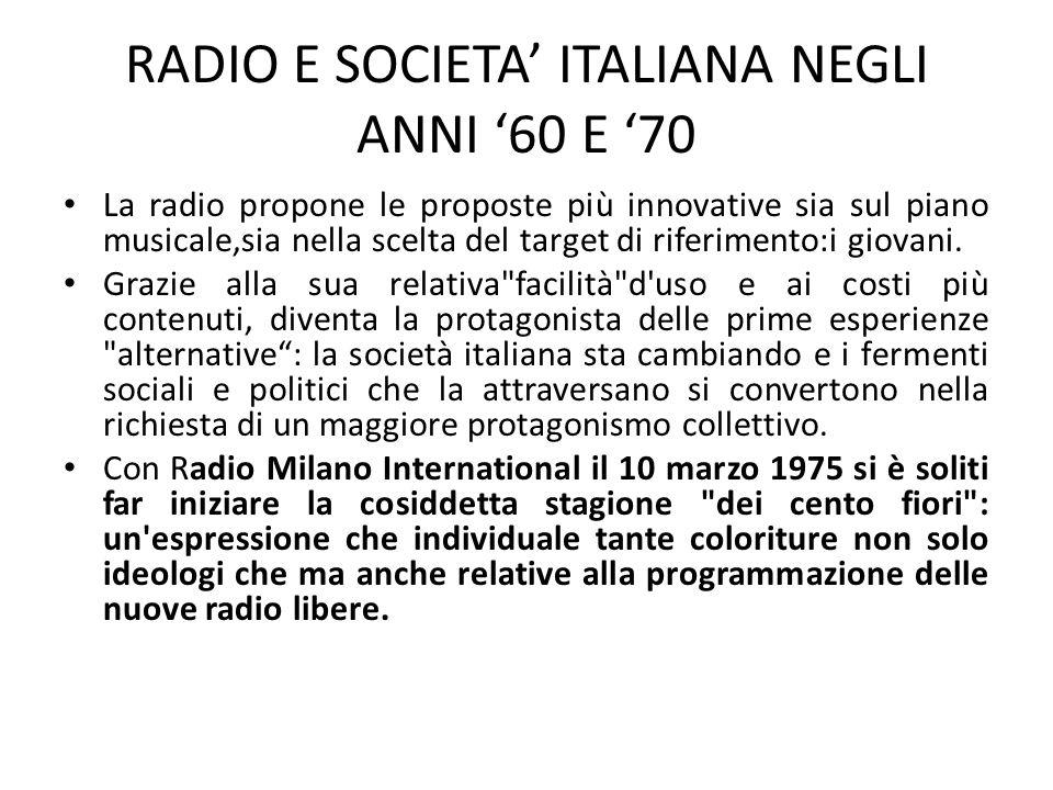 RADIO E SOCIETA' ITALIANA NEGLI ANNI '60 E '70