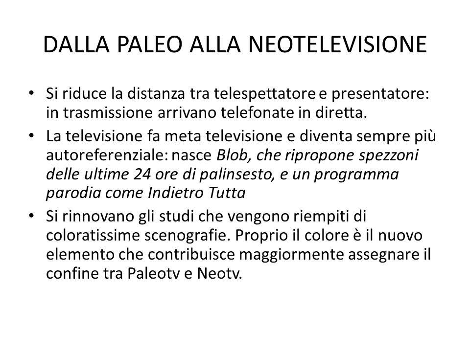 DALLA PALEO ALLA NEOTELEVISIONE