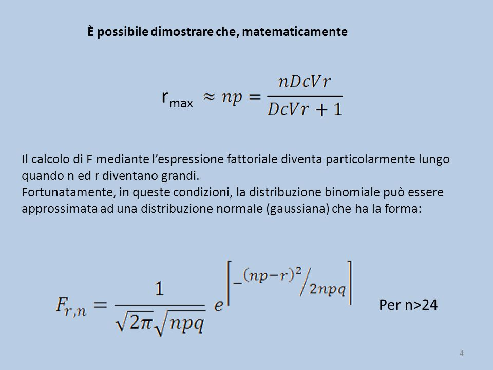 rmax Per n>24 È possibile dimostrare che, matematicamente