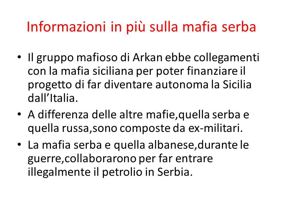 Informazioni in più sulla mafia serba