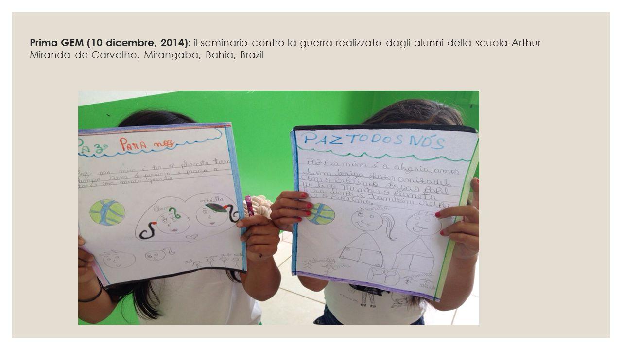 Prima GEM (10 dicembre, 2014): il seminario contro la guerra realizzato dagli alunni della scuola Arthur Miranda de Carvalho, Mirangaba, Bahia, Brazil